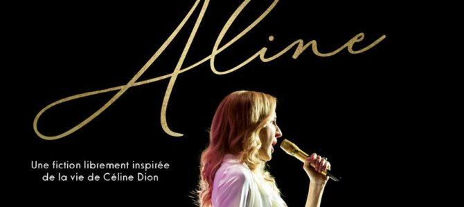 «Aline» : film pas laid, royal !